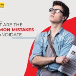 What are the Common mistakes of candidates